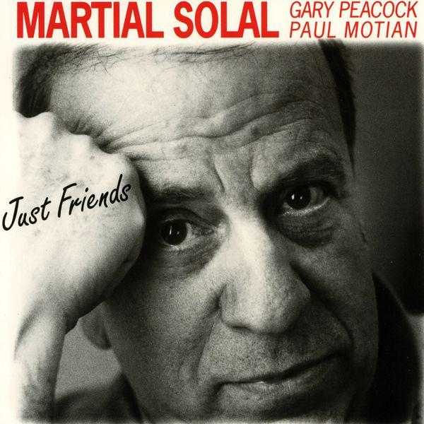 Martial Solal - Just Friends (feat. Gary Peacock & Paul Motian)