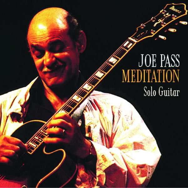 Joe Pass - Meditation