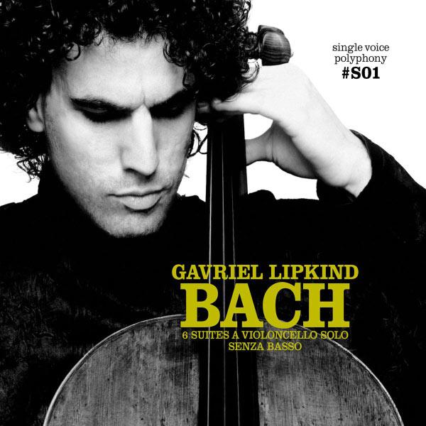 Gavriel Lipkind - Bach: Cello Suites