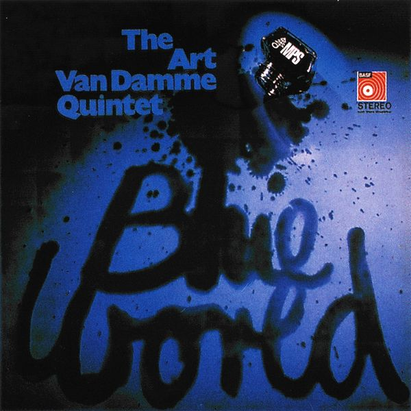 Art Van Damme Quintet - Blue World