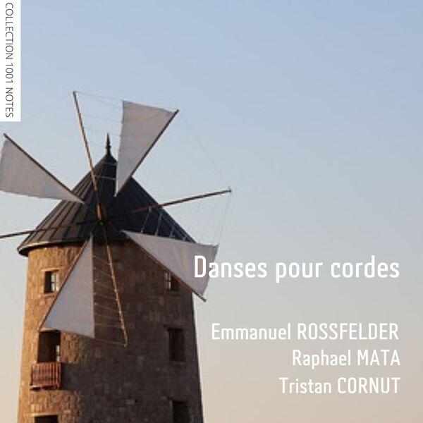 Emmanuel Rossfelder - Danses pour cordes