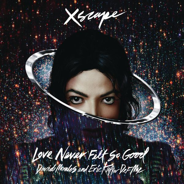 Michael Jackson - Love Never Felt So Good (David Morales and Eric Kupper Def Mix)