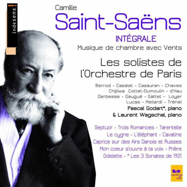 Orchestre de Paris|Camille Saint-Saëns : Complete Chamber Music With Winds (Intégrale de la musique de chambre avec vents)
