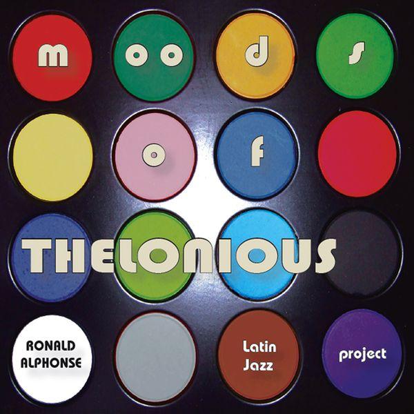 Ronald Alphonse - Moods Of Thelonious