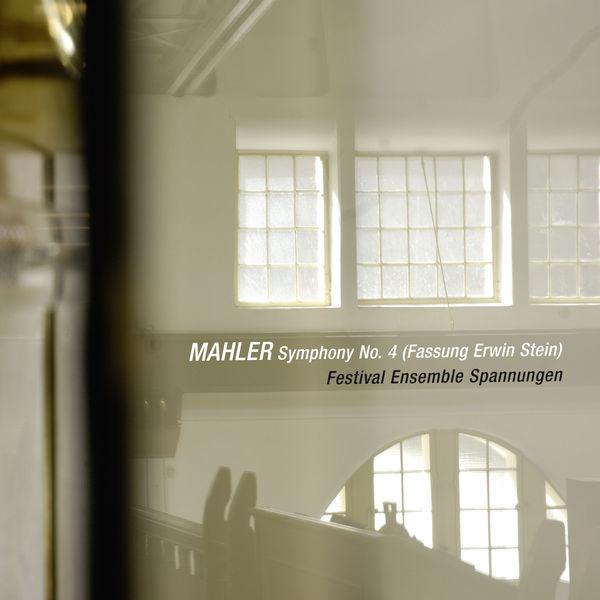 Festival Ensemble Spannungen - Mahler: Symphony No. 4