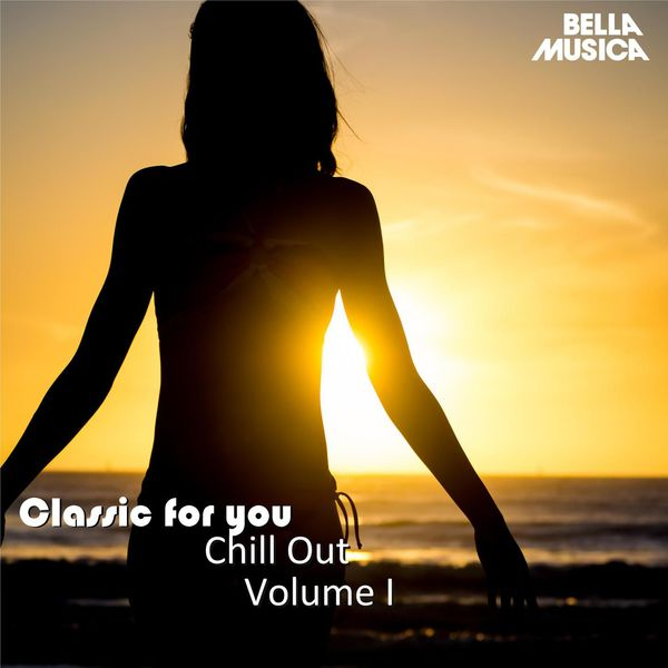 Various Artists - Classic for You: Chillout I