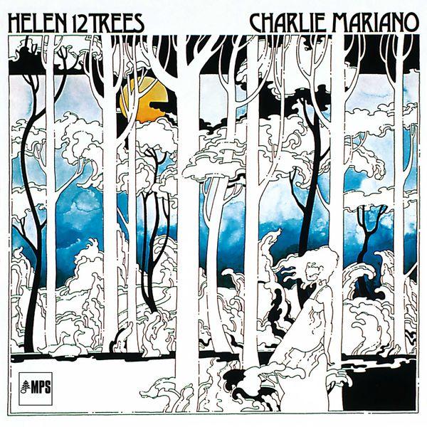 Charlie Mariano - Helen 12 Trees
