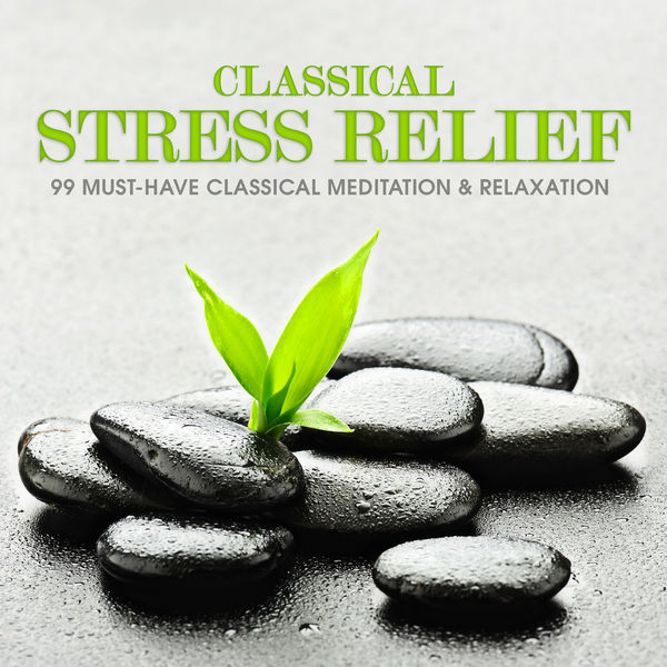 Alexander Scriabin - Classical Stress Relief: 99 Must-Have Classical Meditation & Relaxation