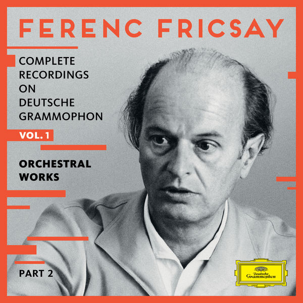 Ferenc Fricsay - Ferenc Fricsay. Complete Recordings on Deutsche Grammophon (Vol.1) : Orchestral Works (Part 2)