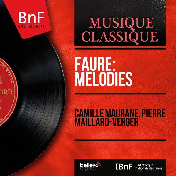 Camille Maurane - Fauré: Mélodies (Mono Version)