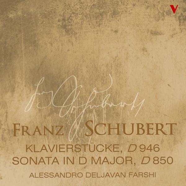 Alessandro Deljavan - Schubert: Sonata in D Major, D. 850 & 3 Klavierstücke, D. 946