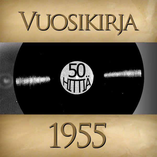 Various Artists - Vuosikirja 1955 - 50 hittiä