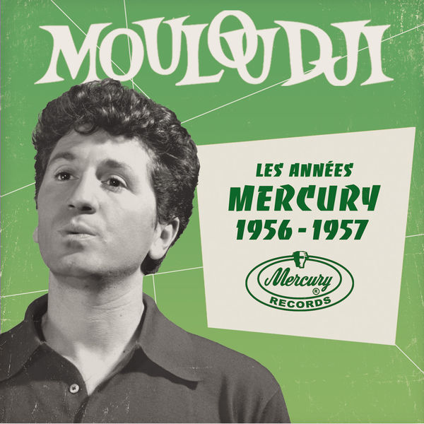 Mouloudji - Les années Mercury 1956 - 1957