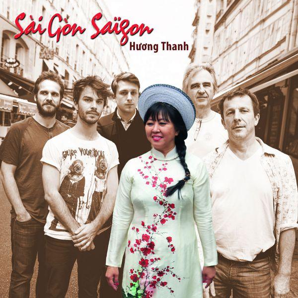 Huong Thanh - Sài Gòn, Saïgon