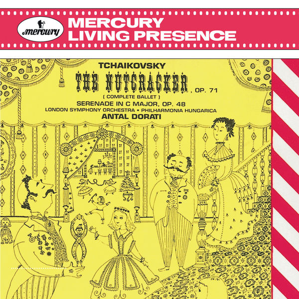 Antal Dorati - Tchaikovsky: The Nutcracker
