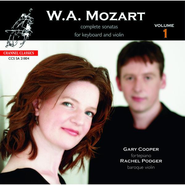 Rachel Podger - Mozart - Complete Sonatas For Keyboard And Violin, Vol. 1