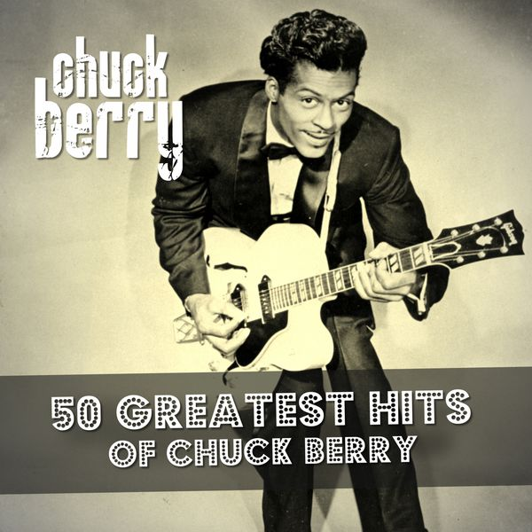 Chuck Berry - 50 Greatest Hits of Chuck Berry