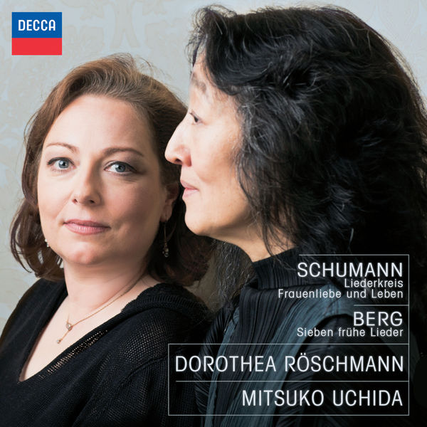 Dorothea Röschmann|Schumann & Berg : Lieder