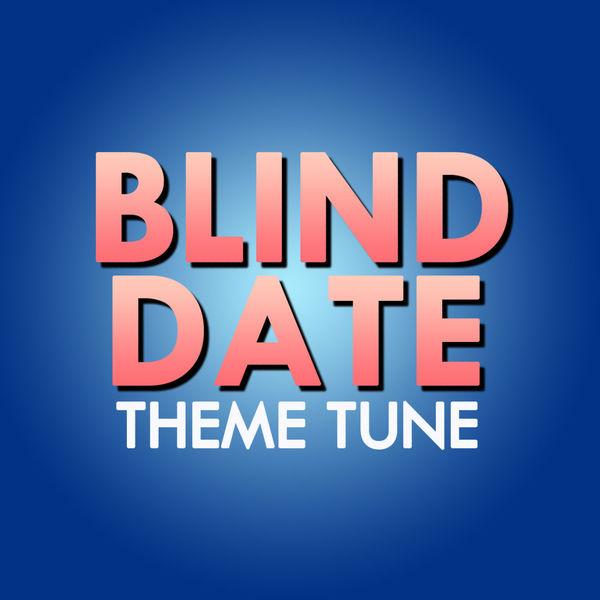 Blind dating soundtrack dating kuwait girls