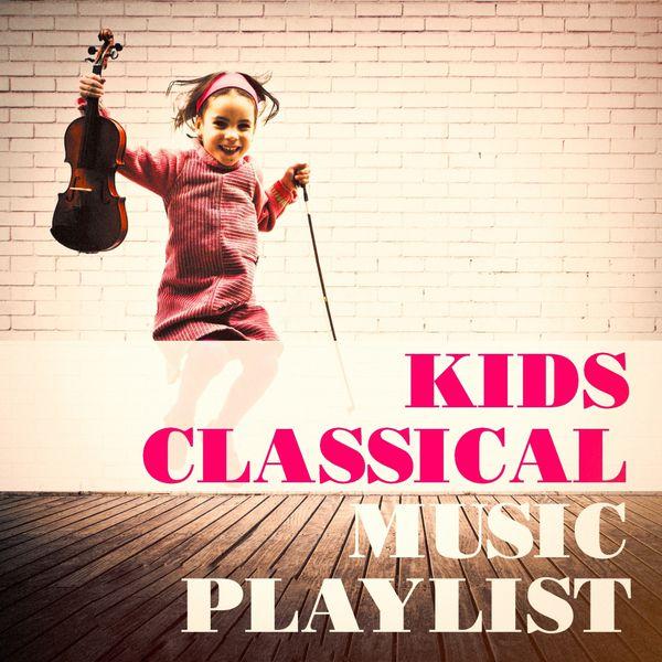 Kids Classical Music Playlist