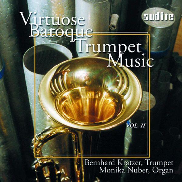 Bernhard Kratzer - Virtuoso Baroque Trumpet Music, Vol. 2