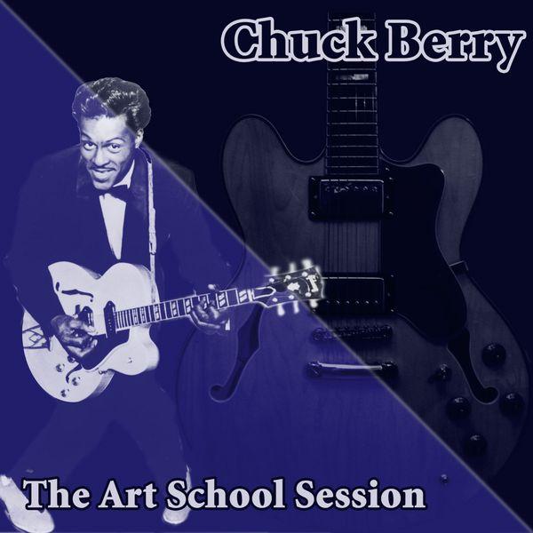 Chuck Berry - The Art School Session
