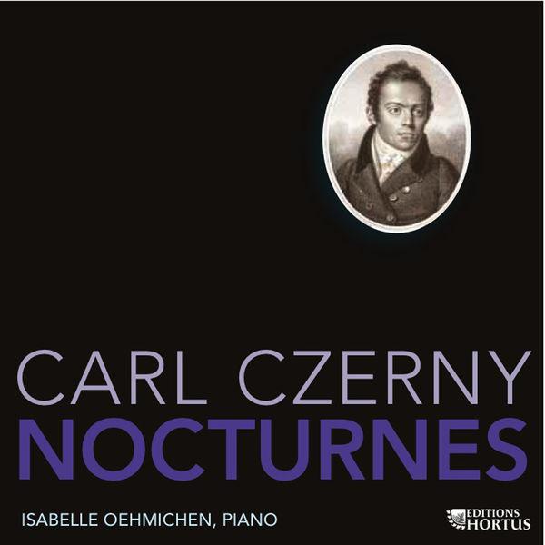 Isabelle Oehmichen|Czerny: Nocturnes