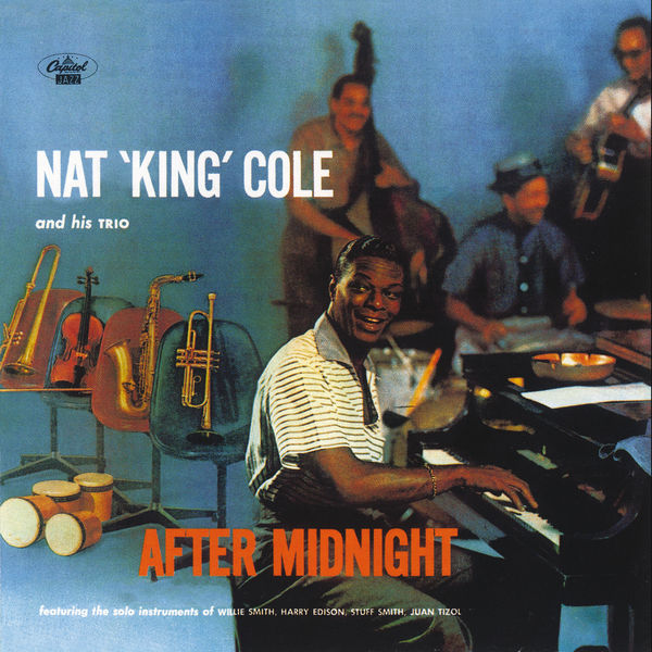 Nat King Cole - After Midnight (Remastered)