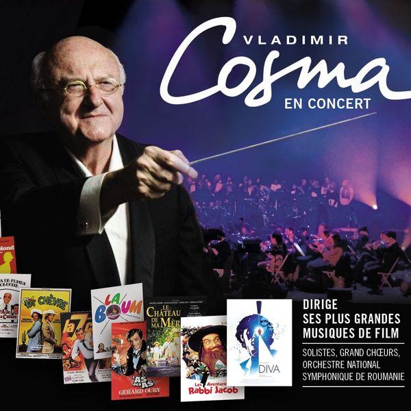 Vladimir Cosma - Vladimir Cosma en concert (Live)