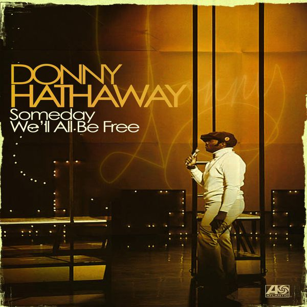 Donny Hathaway - Someday We'll All Be Free (France Release)