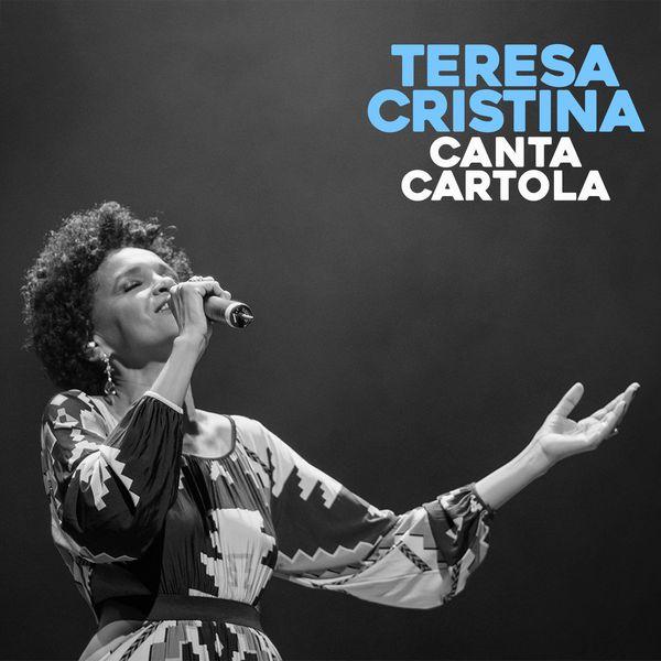 Teresa Cristina - Canta Cartola
