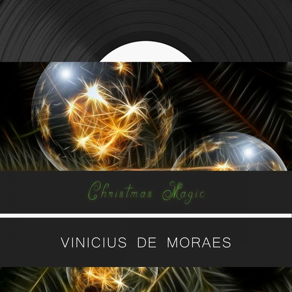 Vinicius De Moraes - Christmas Magic