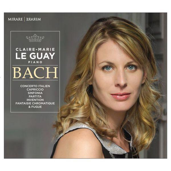 Claire-Marie Le Guay - Johann Sebastian Bach