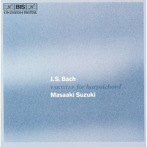 Masaaki Suzuki - BACH, J.S.: Partitas Nos. 1-6, BWV 825-830