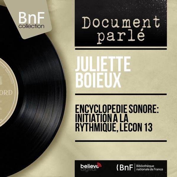 Juliette Boieux - Encyclopédie sonore: Initiation à la rythmique, leçon 13 (Mono Version)