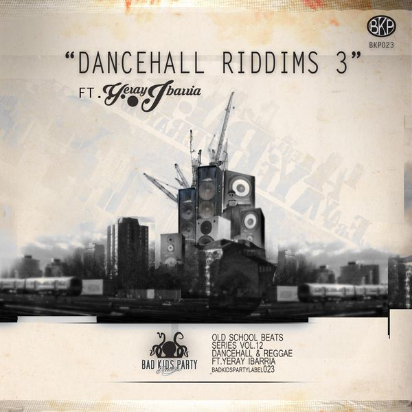 Album Dancehall & Reggae Riddims, Vol  3, Bad Kids Party
