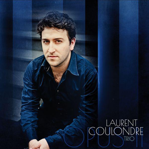Laurent Coulondre - Opus II