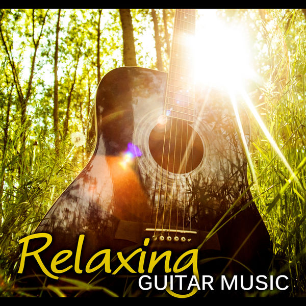 Relaxing Guitar Music – The Best Relaxing Music in the World