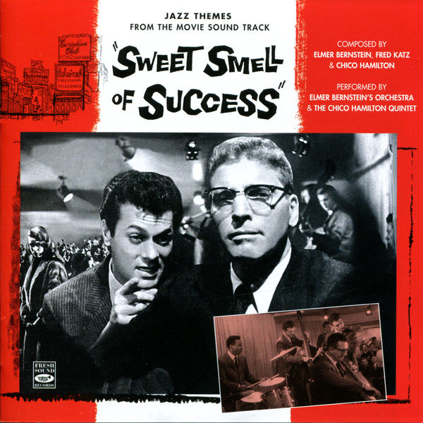 "Elmer Bernstein's Orchestra - Jazz Themes From The Movie Soundtrack ""Sweet Smell Of Success"""
