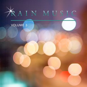 Rain Music, Vol. 3