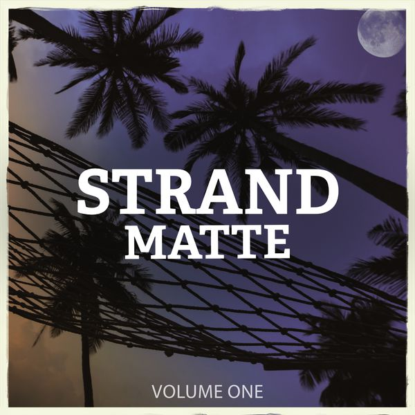 Various Artists - Strandmatte, Vol. 1 (Finest In Electronic Lounge & Ambient Music)