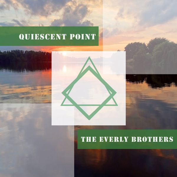 The Everly Brothers - Quiescent Point
