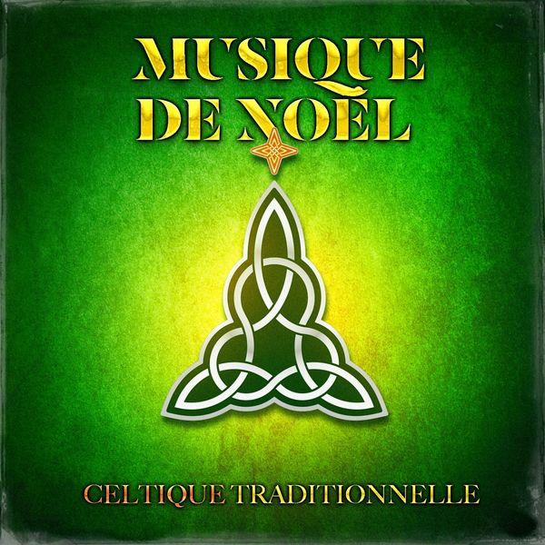 Tradition Celtique - Musique de Noël celtique traditionnelle