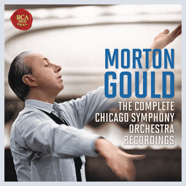Morton Gould - The Chicago Symphony Orchestra Recordings