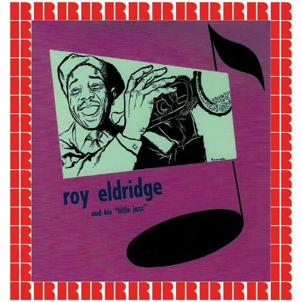 "Roy Eldridge - Roy Eldridge And His ""Little Jazz"" (Bonus Track Version)"