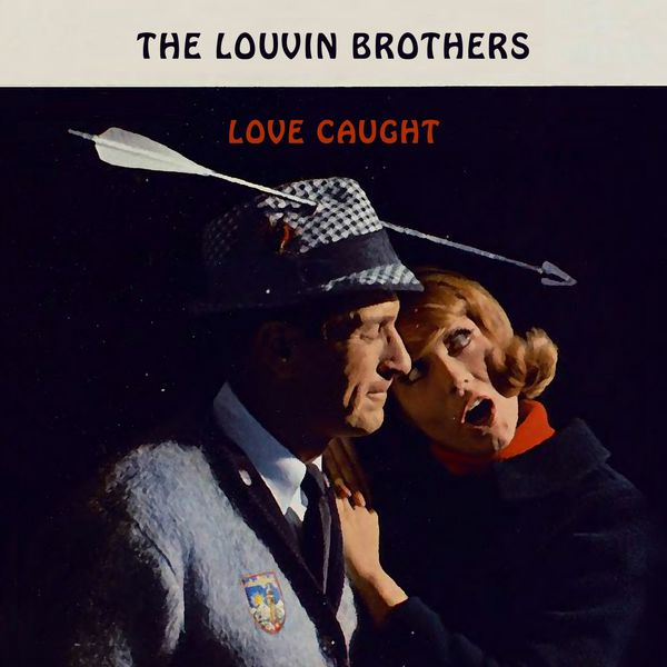 The Louvin Brothers - Love Caught