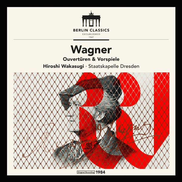 Staatskapelle Dresden - Wagner: Overtures and Preludes