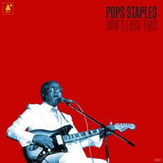 Pops Staples - Peace To The Neighborhood / Father, Father