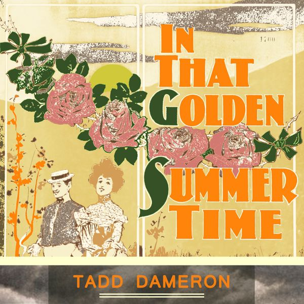 Tadd Dameron - In That Golden Summer Time
