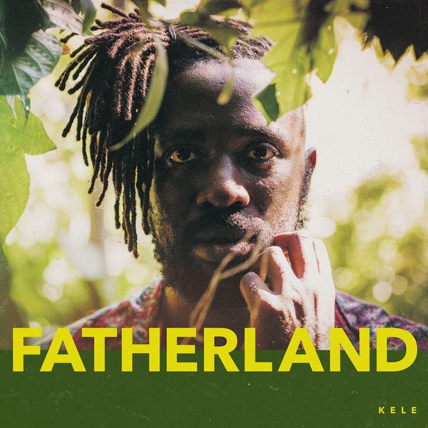 Kele - Fatherland
